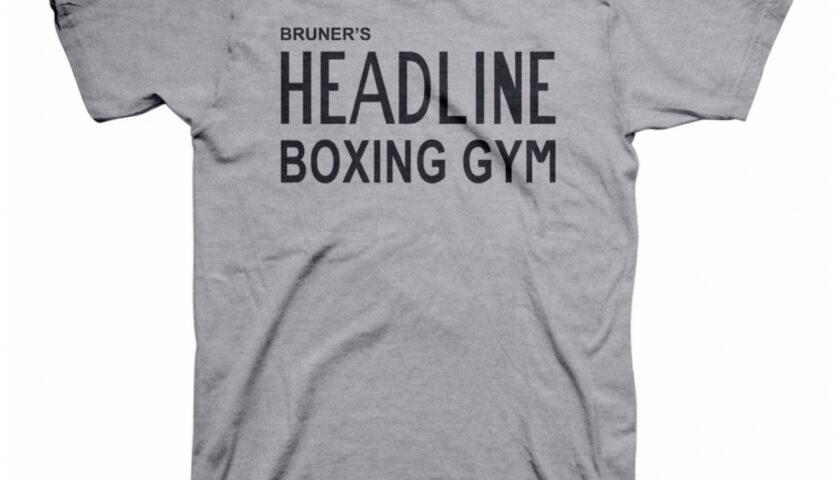 Bruner's Headline Boxing Gym T-shirt